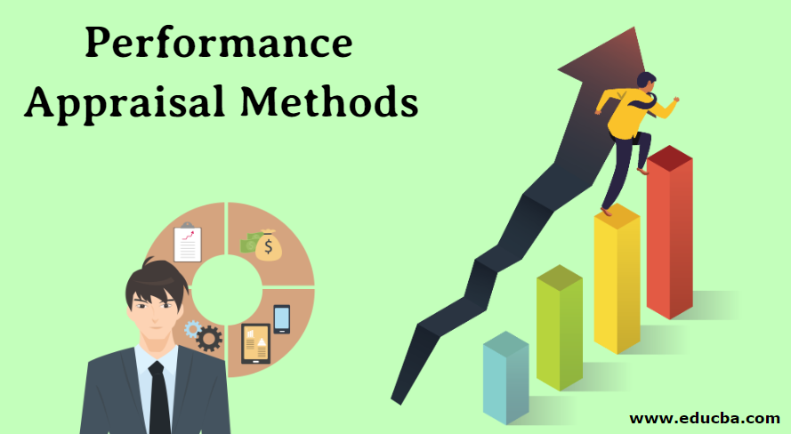 Performance Appraisal Methods to Be Followed